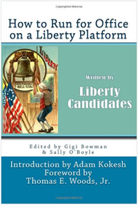 How to run for office on a liberty platform